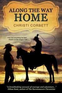 Along The Way Home, by Christi Corbett. Front Cover